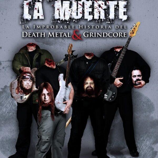 Eligiendo la muerte: La improbable historia del Death Metal y Grindcore LIBRO