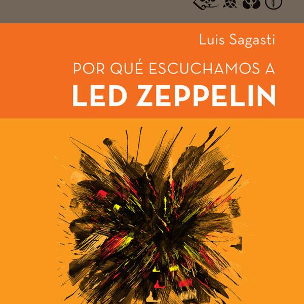 Por qué escuchamos a Led Zeppelin LIBRO