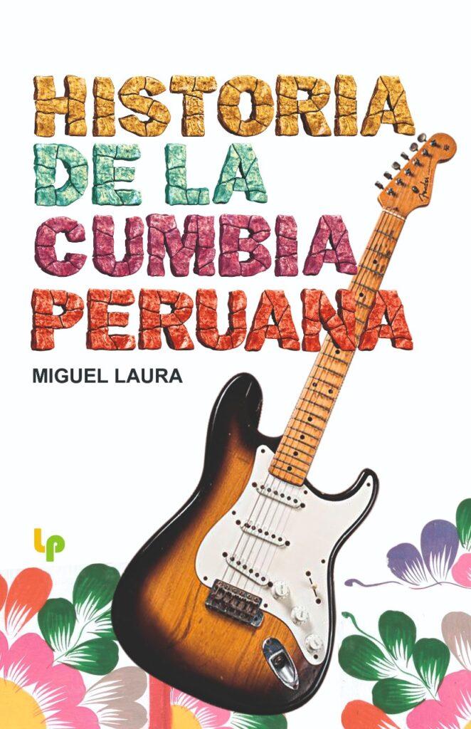Historia de la Cumbia Peruana LIBRO