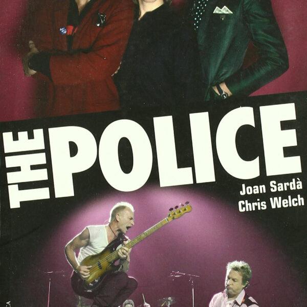 The Police, Joan Sardà - Chris Welch LIBRO