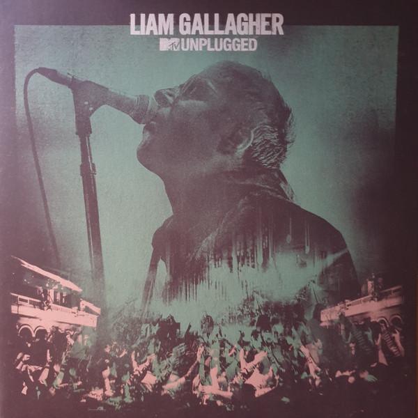 Liam Gallagher - MTV Unplugged CD