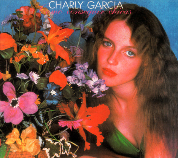 Charly García - Como Conseguir Chicas CD
