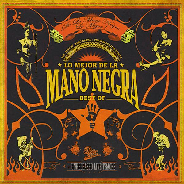 Mano Negra - Lo Mejor De La Mano Negra - Best Of 2CDs