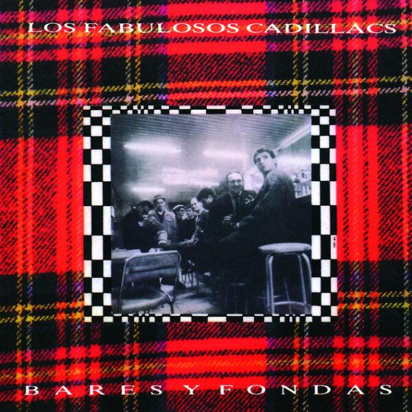 Los Fabulosos Cadillacs - Bares Y Fondas LP