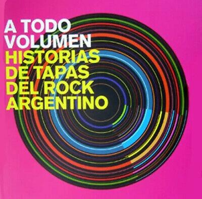 Libro A todo volumen - Historias de Tapas del Rock Argentino